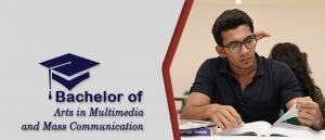 Bachelor of arts in multimedia and mass Communication